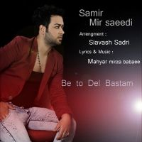 Samir Mir Saeedi - Be To Del Bastam_thumb